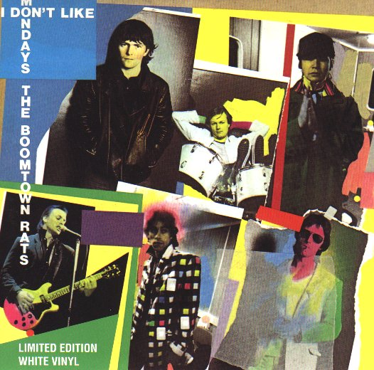BOOMTOWN RATS - I Don�t Like Mondays