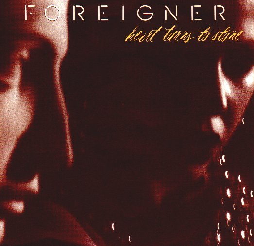FOREIGNER - Heart Turns To Stone Album