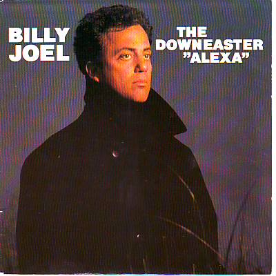 The Downeaster Alexa - JOEL, BILLY