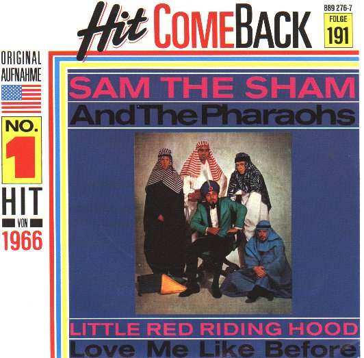 SAM THE SHAM & PHAROAHS - Love Me Like Before