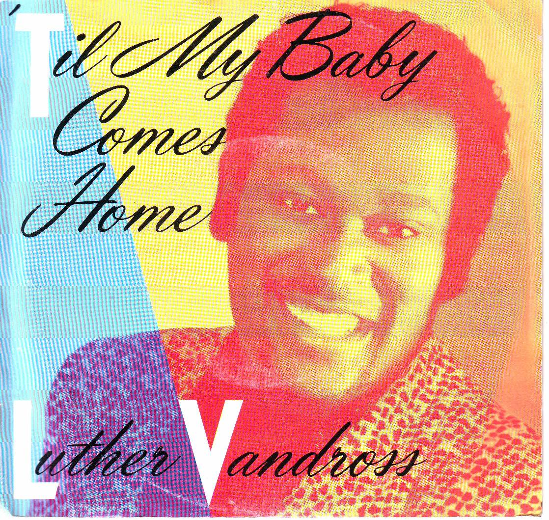 Til My Baby Comes Home - VANDROSS, LUTHER