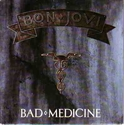 Picture of BON JOVI - BAD MEDICINE  (PIX SLV, UK PRESSING) (PIC SLV)