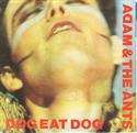 Picture of ADAM & THE ANTS - DOG EAT DOG (PIC SLV)