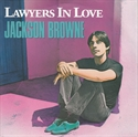 Picture of BROWNE, JACKSON - LAWYERS IN LOVE (PIC SLV)