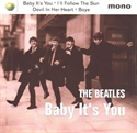 Picture of BEATLES (EP) - BABY IT'S YOU AND I'LL FOLLOW THE SUN (PIC SLV)